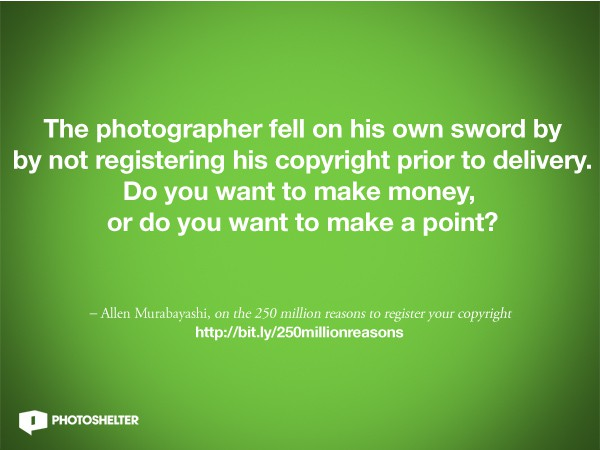 250 Million or So Reasons to Register Your Copyright