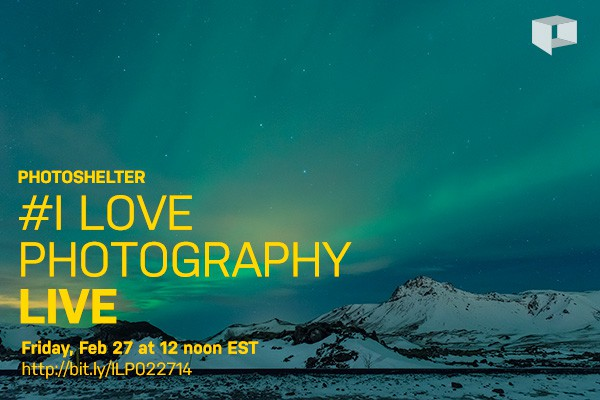 #I Love Photography Live – Feb 27, 2014