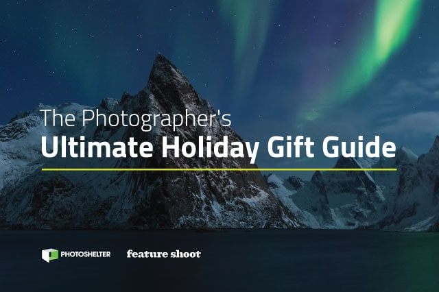 New Guide! The Photographer's Ultimate Holiday Gift Guide